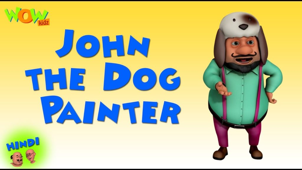 John the Dog Painter -Motu Patlu in Hindi – 3D Animation Cartoon -As on Nickelodeon