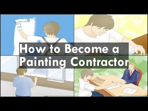 How to Become a Painting Contractor