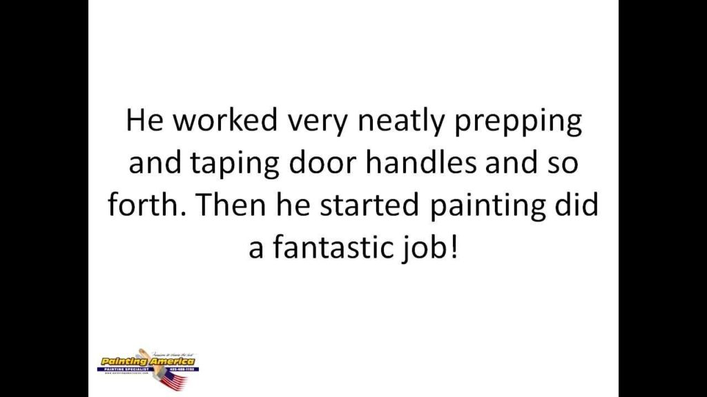 Edmonds Interior Painting Contractor Customer Review | Painting America Eastside Repaint Specialists