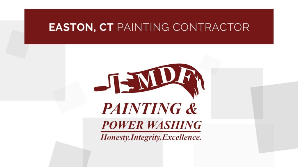 Easton CT Paint Contractor – MDF Painting & Power Washing